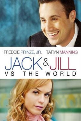Jack & Jill vs. the World (2008)